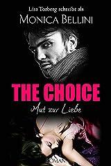 The Choice: Mut zur Liebe (Love in Paris 2) Kindle Ausgabe