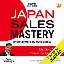 Japan Sales Mastery: Lessons from Thirty Years in Japan