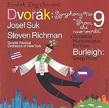 Dvorak: Symphony No. 9 / Violin Sonatina / Humoresque / Fanfare / Burleigh: Deep River
