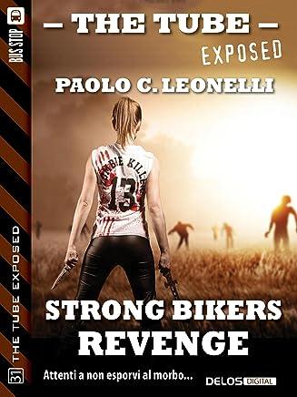 Strong Bikers: Revenge (The Tube Exposed)