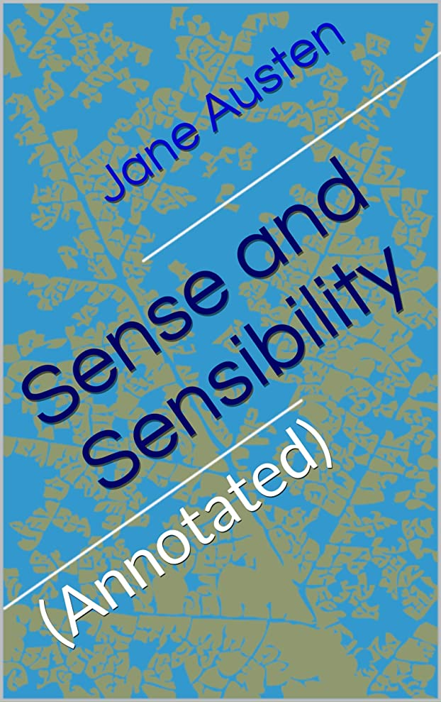 物理出くわす神秘Sense and Sensibility: (Annotated) (English Edition)