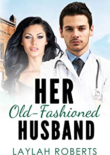 Her Old-Fashioned Husband (Old-Fashioned Series Book 3)