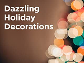 Dazzling Holiday Decorations