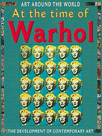 At The Time Of Warhol and Hirst and The Development Of Contemporary Art