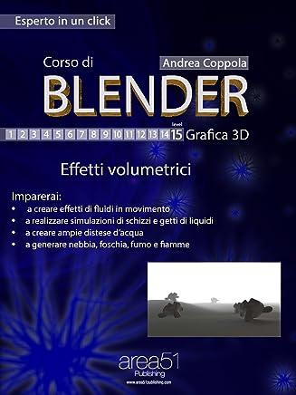 Corso di Blender – Grafica 3D. Livello 15 (Esperto in un click)