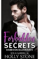 Forbidden Secrets (Harrison Billionaires Book 4) Kindle Edition