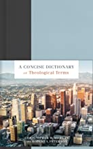 A Concise Dictionary of Theological Terms