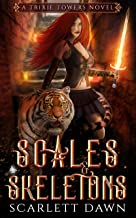 Scales and Skeletons (Trixie Towers Book 2) (English Edition)