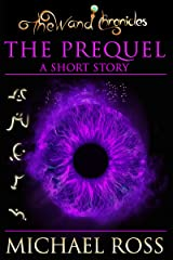 The Prequel (The Wand Chronicles Book 1) Kindle Edition