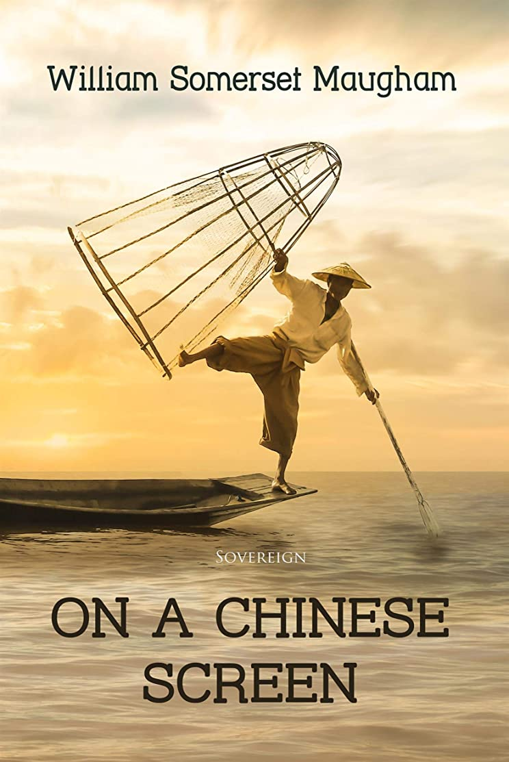 参照する有名人登録On a Chinese Screen: Sketches of Life in China (English Edition)