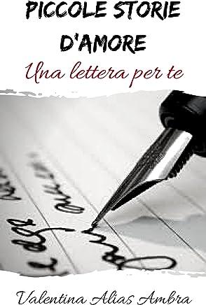 Piccole storie damore: Una lettera per te