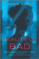 Beautiful Bad: A Novel Kindle Edition