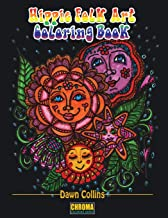 Hippie Folk Art Coloring Book: Adult Coloring Book With 50 Detailed Pictures of Suns, Flowers, Quotes, Garden Designs, Mandalas and Coffee [8 x 10 Inches / Black]