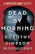 Dead by Morning (The Inspector Thanet Mysteries Book 9)