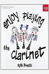 Enjoy Playing the Clarinet Paperback