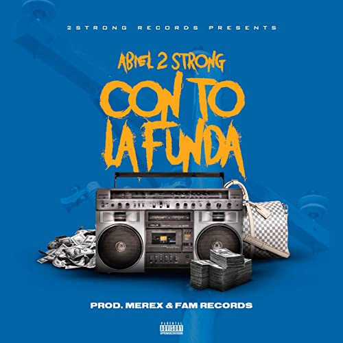 Con to la Funda [Explicit] by Abiel 2 Strong on Amazon Music ...