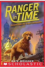 Escape from the Great Earthquake (Ranger in Time #6) Kindle Edition
