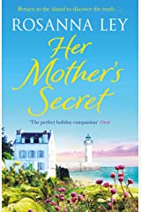 Her Mother's Secret: Escape to sunny France with this enchanting story of loss and love (English Edition) Format Kindle