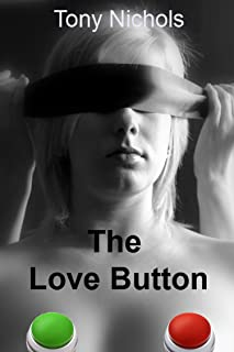 The Love Button: She's wearing his latest toy under her dress, as commanded (English Edition)