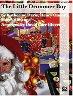 The Little Drummer Boy Sheet Piano Words and music by Katherine K. Davis, Henry Onorati and Harry Simeone / arr. David Carr Glover