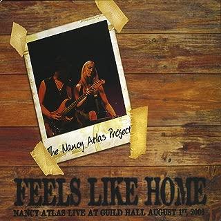 Feels Like Home Album 2 - Nancy Atlas Live At Guild Hall