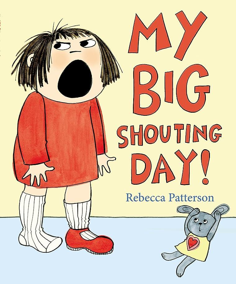 キャプチャー助言する束My Big Shouting Day (English Edition)
