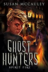 Ghost Hunters: Spirit Fire Kindle Edition