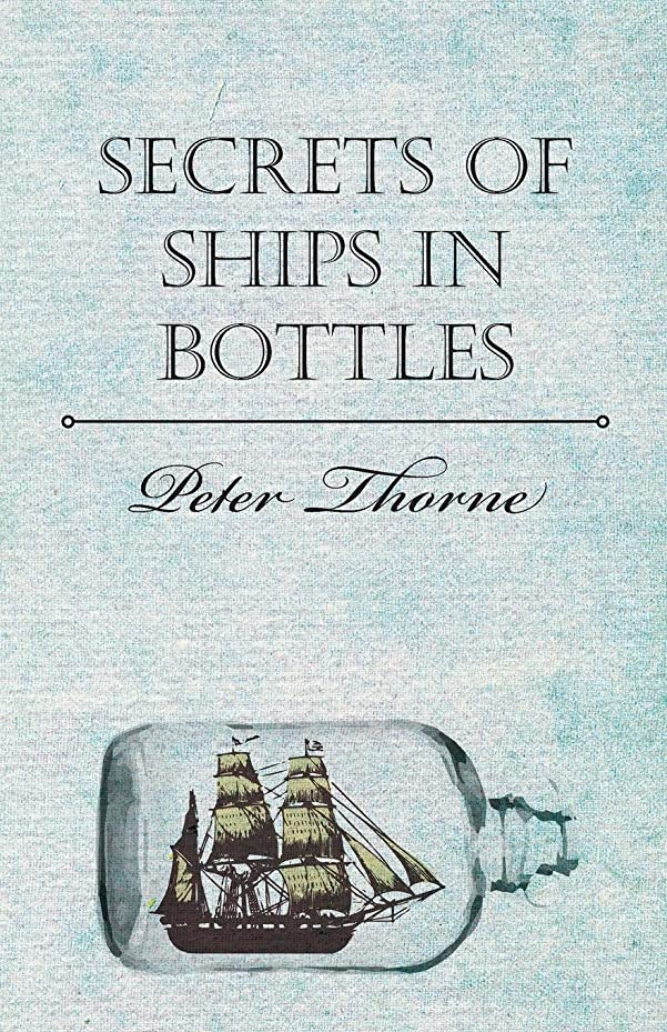 偏差才能驚くばかりSecrets of Ships in Bottles