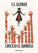 Trilogía Sombras de Magia nº 02/03 Concilio de sombras (Fantasía) (Spanish Edition)