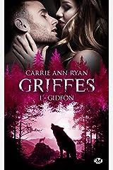 Gideon: Griffes, T1 Format Kindle