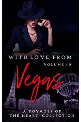 With Love From Vegas: Volume 10 (Voyages of the Heart) Kindle Edition