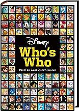 Disney: Who's Who – Das A bis Z der Disney-Figuren: Das offizielle Standardwerk zu den Heldinnen und Helden aus den Disne...