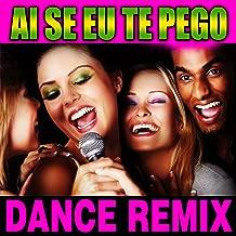 Ai Se Eu Te Pego (Dance Remix) - EP