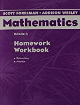 Scott Foresman-Addison Wesley Mathematics, Grade 3: Homework Workbook
