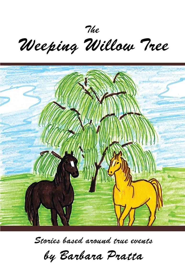 固有のボイコット裏切るThe Weeping Willow Tree