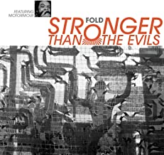 Stronger Than the Evils [Explicit]
