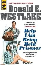 Help I Am Being Held Prisoner (Hard Case Crime Book 132)