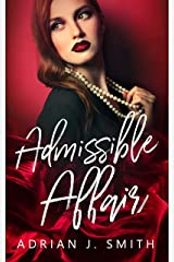 Admissible Affair: a lesbian romance Kindle Edition