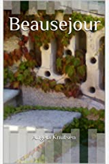 Beausejour Kindle Edition
