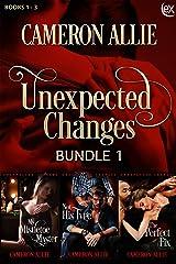 Unexpected Changes Bundle 1 Kindle Edition
