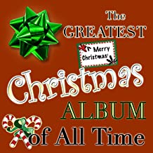 The Greatest Christmas Album of All Time