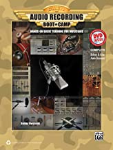 Audio Recording Boot Camp: Hands-On Basic Training for Musicians, Book & DVD-ROM