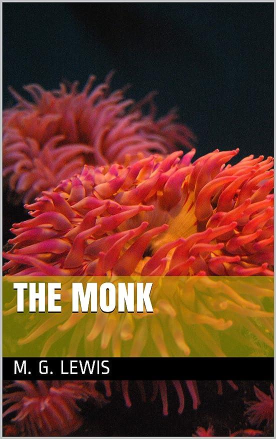 パンサー雇った強調するThe Monk (English Edition)