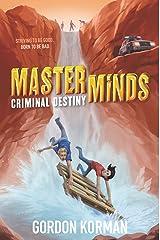 Masterminds: Criminal Destiny Kindle Edition