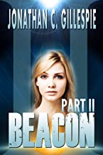 Beacon - Part II (Beacon Saga Serial Book 2) (English Edition)
