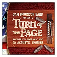 Turn The Page Unplugged: Bob Seger Acoustic Tribute