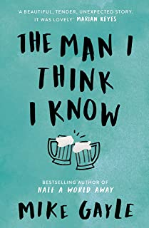 The Man I Think I Know: A feel-good, uplifting story of the most unlikely friendship (English Edition)