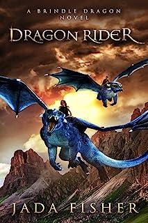 Dragon Rider: A Brindle Dragon Novel (The Brindle Dragon Book 10)