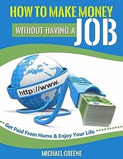 make money without having a job