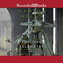 Fugitive Telemetry: Murderbot Diaries, Book 6